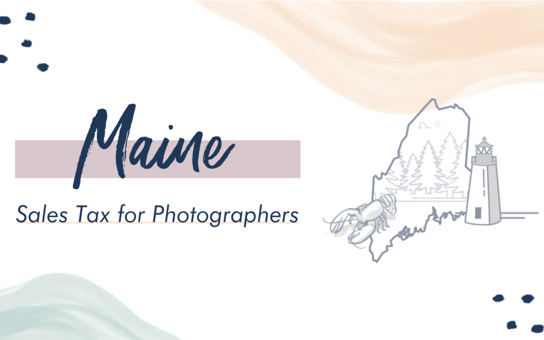 Maine Sales Tax for Photographers