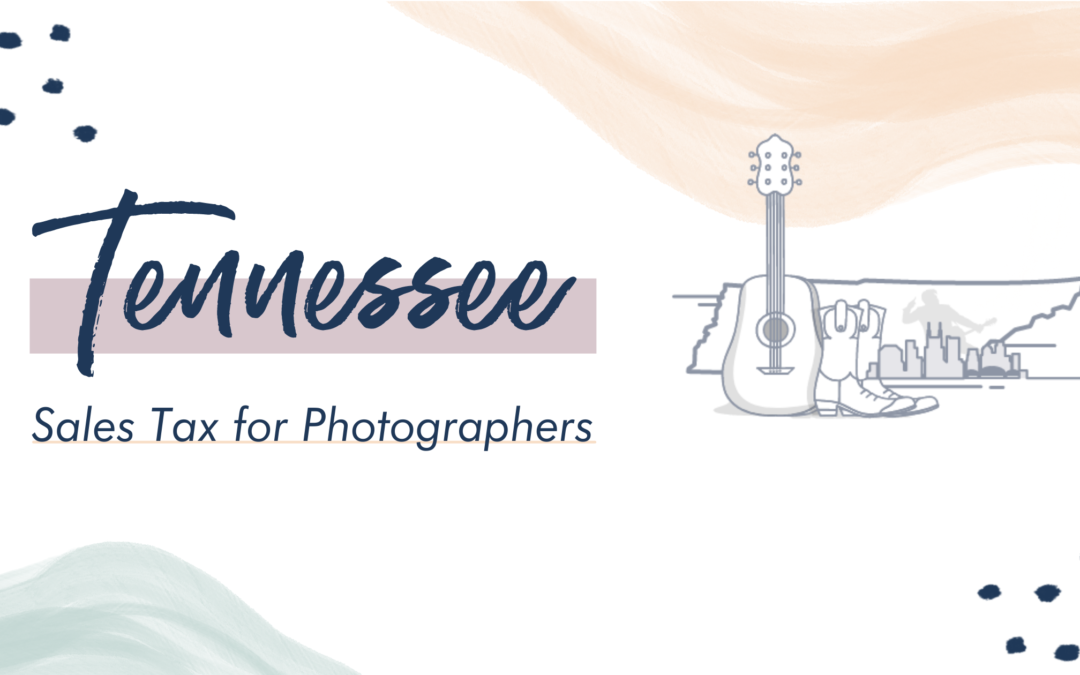 Tennessee Sales Tax for Photographers