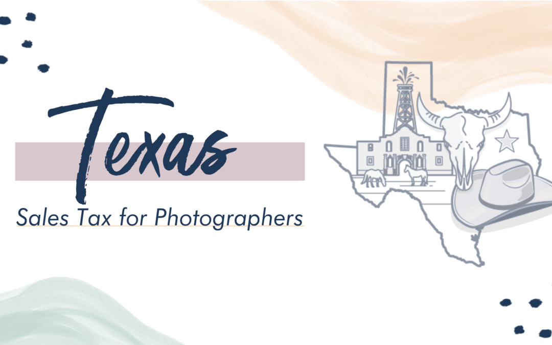 Texas Sales Tax for Photographers