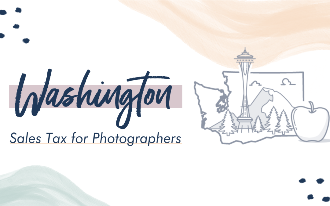 Washington Sales Tax for Photographers